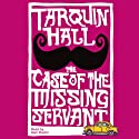 The Case of the Missing Servant Audiobook by Tarquin Hall Narrated by Sam Dastor