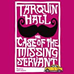 The Case of the Missing Servant | Tarquin Hall