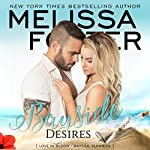 Bayside Desires: Bayside Summers, Book 1 | Melissa Foster