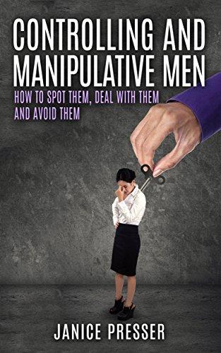 Controlling and manipulative