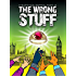 The Wrong Stuff, K'Barthan Series: Part 2 (The K'Barthan Trilogy)