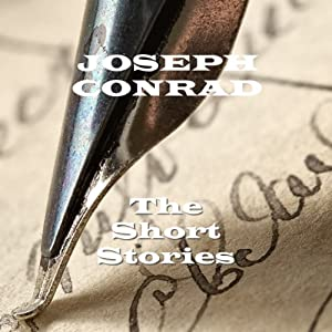 Joseph Conrad: The Short Stories Audiobook
