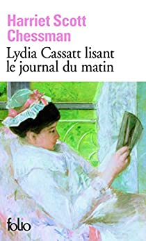 Lydia Cassatt lisant le journal du matin par Chessman