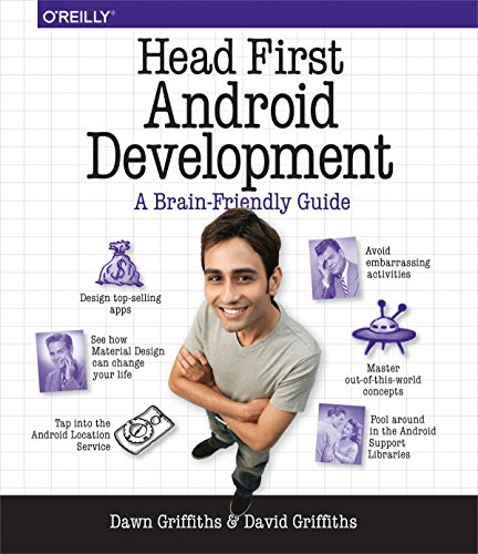 Head First Android Development: A Brain-Friendly Guide (Best Language For Mobile App Development)