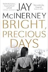 Bright, Precious Days Paperback
