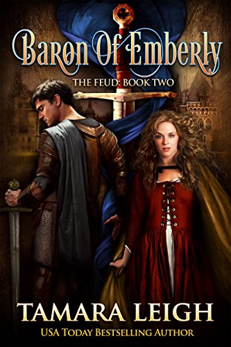 BARON OF EMBERLY: A Medieval Romance (The Feud Book - Baron 2