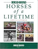 Horses of a Lifetime, Adella Lithman, 0851317286