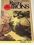 Rusty Irons, Dan Cushman, 0345326970