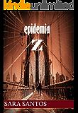 Epidemia Z: El Comienzo (E.Z nº 1)