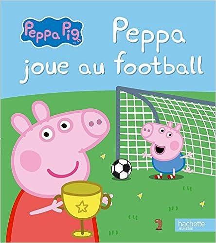 Peppa Pig – Peppa joue au football