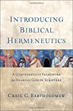 img - for Introducing Biblical Hermeneutics: A Comprehensive Framework for Hearing God in Scripture book / textbook / text book