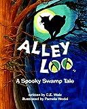 Alley Loo, C. E. Walz, 0981908047