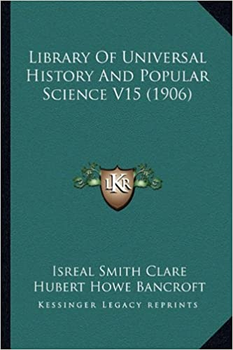 Library Of Universal History And Popular Science V15 1906 Isreal