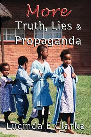 More Truth, Lies and Propaganda