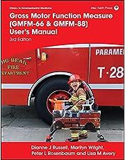 Gross Motor Function Measure (GMFM-66 & GMFM-88) User's Manual
