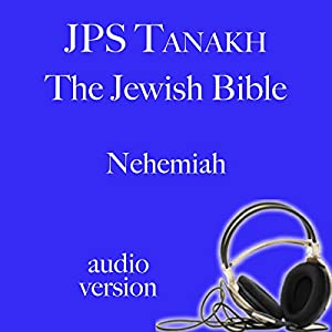The Book of Nehemiah: The JPS Audio Version Audiobook