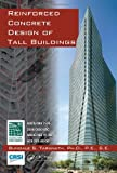 Reinforced Concrete Design of Tall Buildings, Bungale S. Taranath, 143980480X