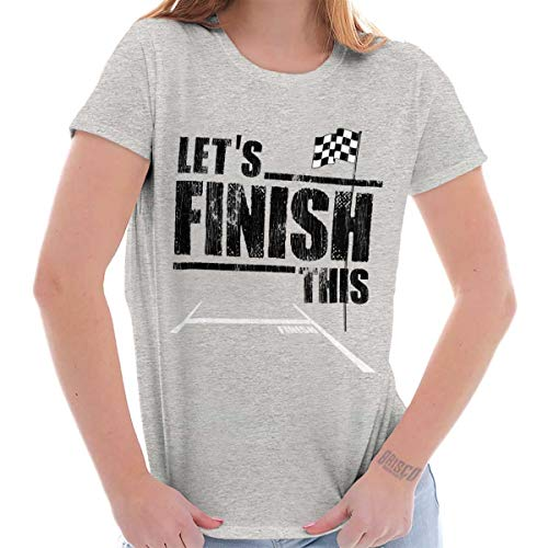 Classic Teaze Let's Finish This Racing Cars Sports Fan Ladies T Shirt