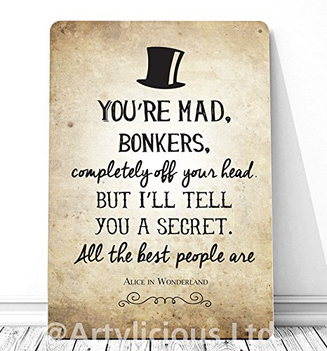 Artylicious You're Mad Bonkers Alice In Wonderland Quote A60 Retro Beauteous Quotes From Alice In Wonderland