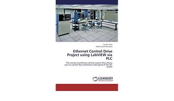 Ethernet Control Drive Project using LabVIEW via PLC: The