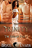 The Trinity (The Ashland Pack Book 1)