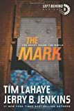The Mark: The Beast Rules the World (Left Behind) by  Tim LaHaye in stock, buy online here