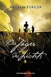 Die Jäger des Lichts (Jugendliteratur ab 12 Jahre) (German Edition)