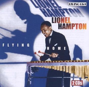 Hampton, Lionel - Flying Home - Amazon.com Music