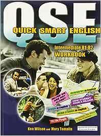 Quick Smart English B1-B2 (Intermediate) Workbook : Wilson