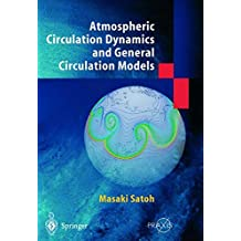 Atmospheric Circulation Dynamics and Circulation Models