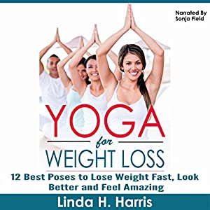 Yoga for Weight Loss Audiobook