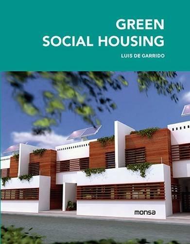 Green social housing (Inglés) Tapa dura – Ilustrado, 1 feb 2015 aavv Monsa 8415829841 Buildings - Public
