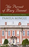 The Pursuit Of Mary Bennet (Pride & Prejudice Mysteries)