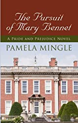 The Pursuit of Mary Bennet: A Price and Prejudice Novel (Pride & Prejudice Mysteries)