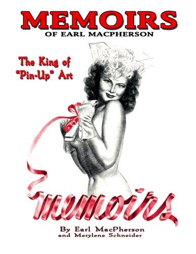 Memoirs: Earl MacPherson: King of Pin Up Art pdf