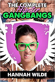 Book The Complete Hipster Gangbangs