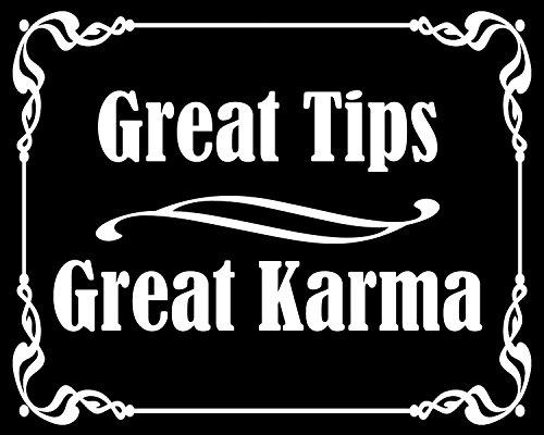 Black Great Tips Great Karma Sticker (Bartender tip jar Accept - Sticker Bartender