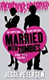 Download Married with Zombies (Living with the Dead, Book 1) in PDF ePUB Free Online