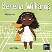 Serena Williams: A Kid's Book About Mental Strength and Cultivating a Champion Min