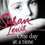 One Day at a Time: A Memoir   Susan Lewis