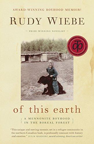 of this earth: A Mennonite Boyhood In The Boreal - Edmonton Style America