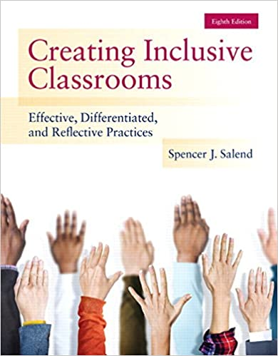Creating Inclusive Classrooms: Effective, Differentiated and Reflective Practices