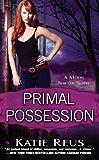 Primal Possession: A Moon Shifter Novel (Moon Shifter Series Book 2)