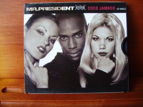 MR. PRESIDENT - Coco Jamboo (CDM) - Zortam Music