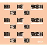 Third Coast Percussion - Steve Reich
