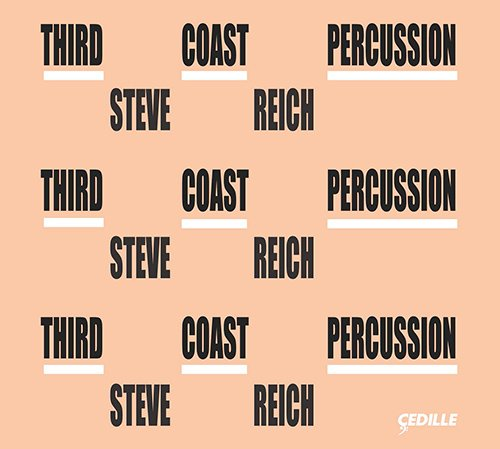third-coast-percussion-steve-reich