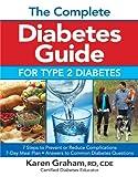 The Complete Diabetes Guide for Type 2 Diabetes, Karen Graham, 0778804585