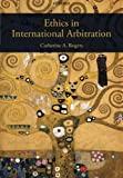 img - for Ethics in International Arbitration book / textbook / text book