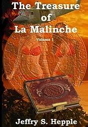 The Treasure of La Malinche Volume 1 (The Legacy of La Malinche)