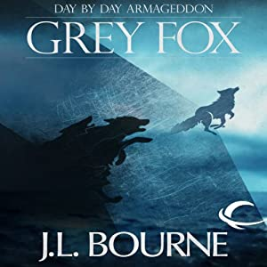 Day by Day Armageddon: Grey Fox Audiobook